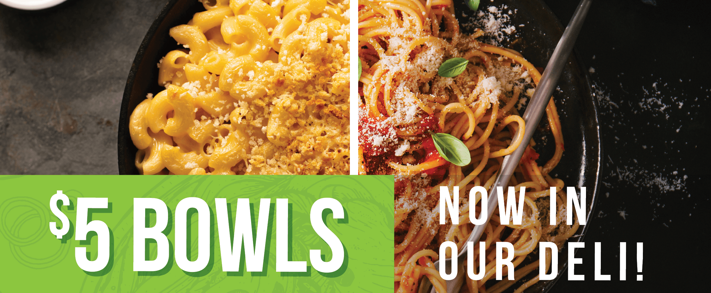 $5 Bowls Now In Our Deli